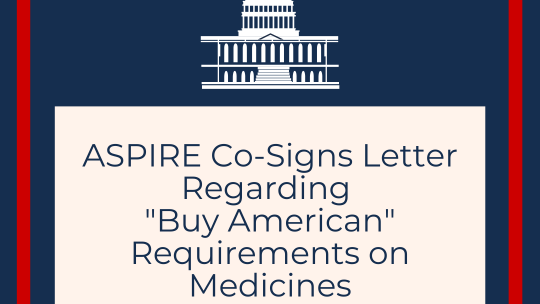 "Co-Signs Letter Regarding ""Buy American"" Requirements on Medicines"