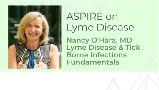 Lyme Disease & Tick Borne Infections Fundamentals – Dr. O'Hara