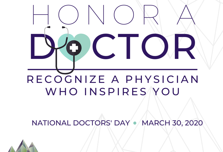 Honor Your Doctor on Doctors' Day – March 30!