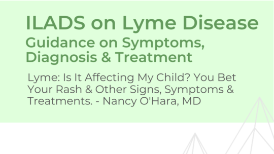 ILADS Lyme Disease Guidance – Dr. O'Hara