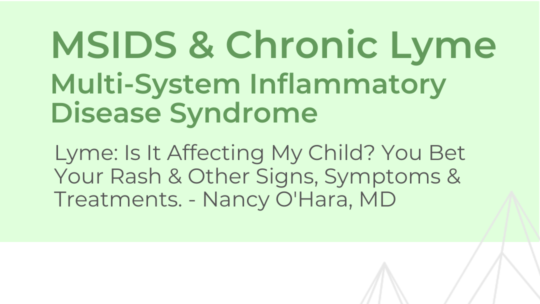MSIDS & Chronic Lyme Disease