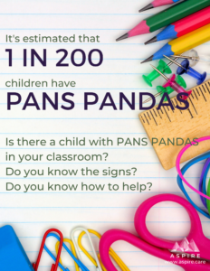 PANS PANDAS in your classroom