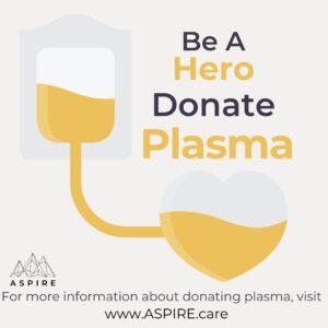 ASPIRE Donate Plasma for IVIG