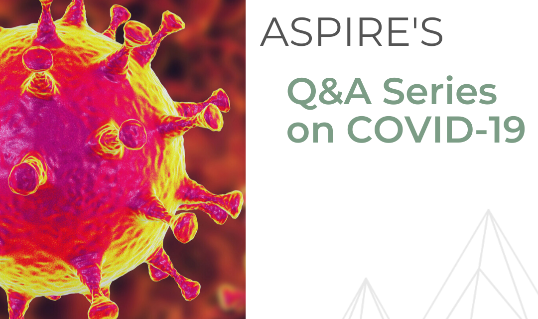 ASPIRE Q&A Series on COVID-19
