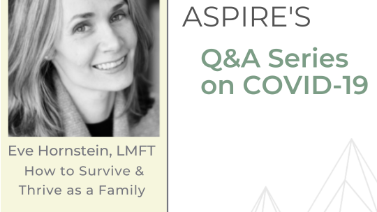 COVID-19: How to Survive and Thrive as a Family
