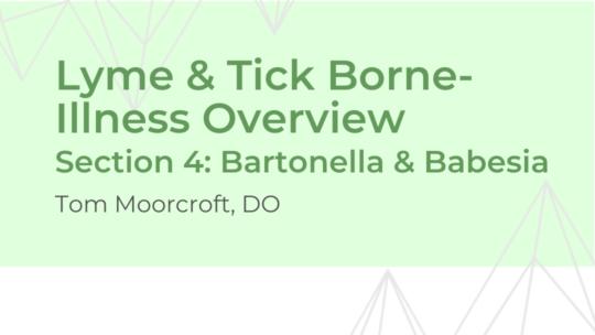 Bartonella & Babesia – Dr. Moorcroft