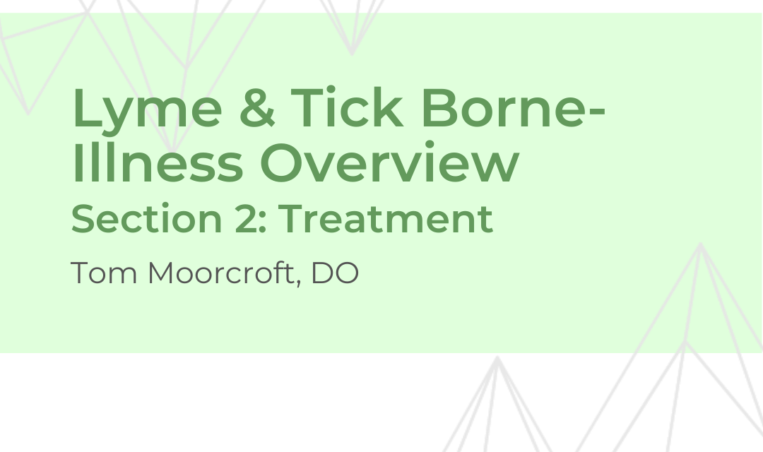 Lyme Disease Treatment – Dr. Moorcroft