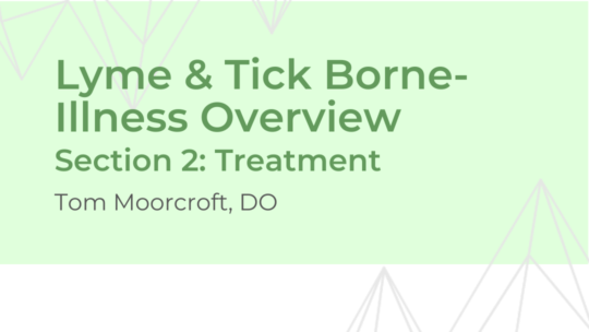 Lyme Disease Treatment – Dr. Moorcroft